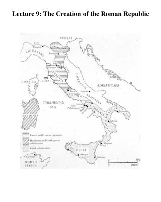 Lecture 9: The Creation of the Roman Republic