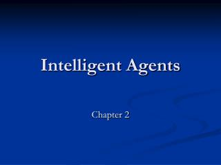 Intelligent Agents