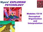 Myers  EXPLORING   PSYCHOLOGY
