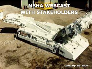 MSHA WEBCAST WITH STAKEHOLDERS