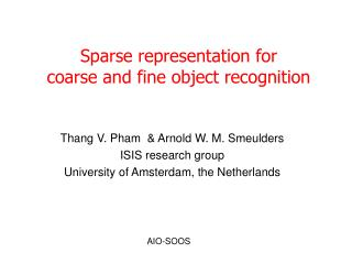 Sparse representation for  coarse and fine object recognition