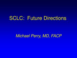 SCLC:  Future Directions
