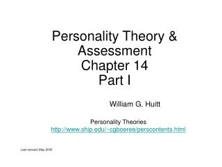 Personality Theory  Assessment Chapter 14 Part I
