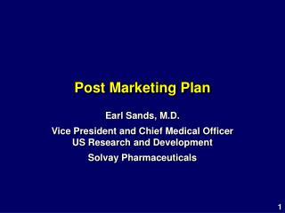Post Marketing Plan