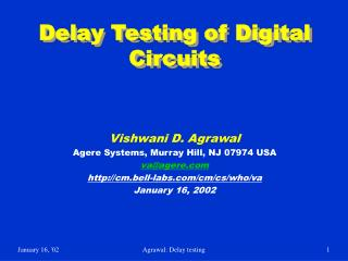 Delay Testing of Digital Circuits