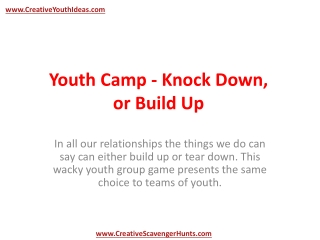 Youth Camp - Knock Down, or Build Up