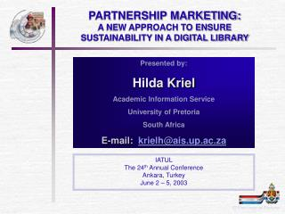 PARTNERSHIP MARKETING: A NEW APPROACH TO ENSURE SUSTAINABILITY IN A DIGITAL LIBRARY
