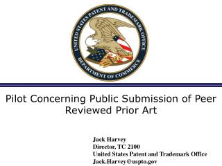 Pilot Concerning Public Submission of Peer Reviewed Prior Art