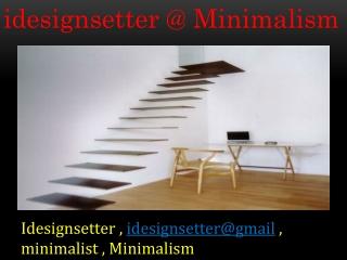 idesignsetter @ Minimalism
