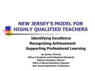 NEW JERSEY S MODEL FOR  HIGHLY QUALIFIED TEACHERS