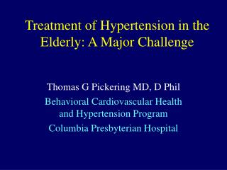 Treatment of Hypertension in the Elderly: A Major Challenge