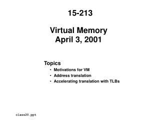 Virtual Memory April 3, 2001