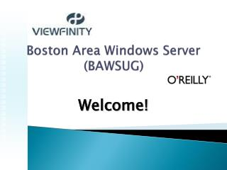 Boston Area Windows Server BAWSUG