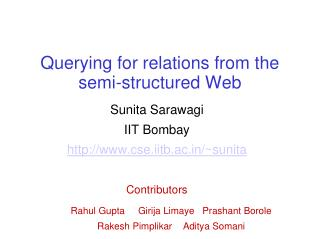 Querying for relations from the semi-structured Web