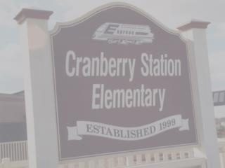 PBIS:  Cranberry  Station Elementary School