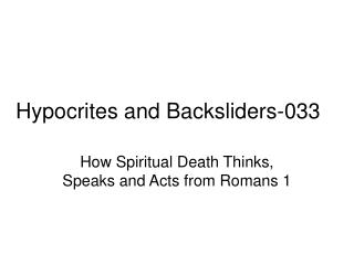 Hypocrites and Backsliders-033