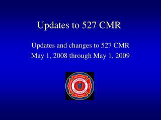 Updates to 527 CMR