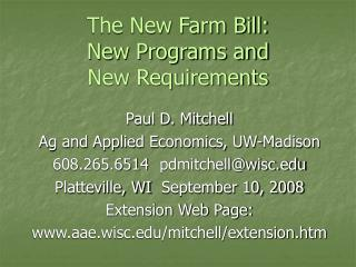 The New Farm Bill:  New Programs and  New Requirements