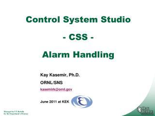 Control System Studio  - CSS -  Alarm Handling