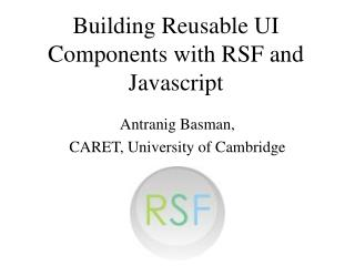 Building Reusable UI Components with RSF and Javascript