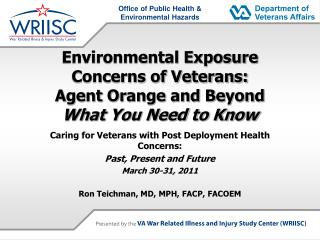 Environmental Exposure Concerns of Veterans: Agent Orange and Beyond What You Need to Know