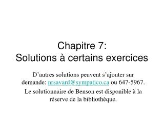 Chapitre 7: Solutions   certains exercices
