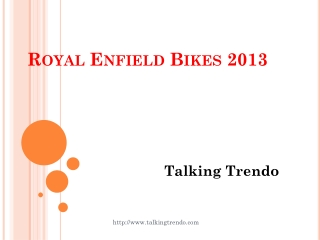 Royal Enfield Bikes 2013 - Talking Trendo