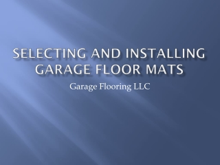 Selecting and installing garage floor mats