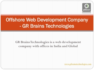 Offshore Web Development Company - GR Brains Technologies