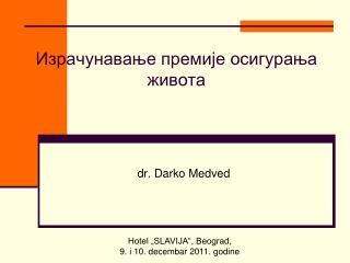 Dr. Darko Medved