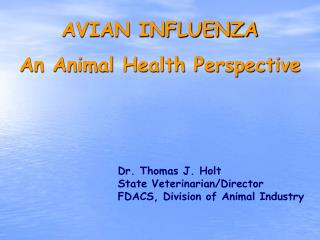 AVIAN INFLUENZA   An Animal Health Perspective