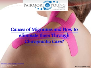 Causes of Migraines and How to eliminate them Through Chiro