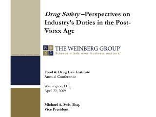 Food  Drug Law Institute Annual Conference  Washington, D.C. April 22, 2009