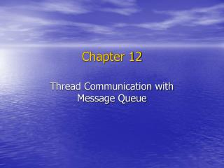 Thread Communication with Message Queue