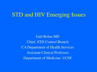 STD and HIV Emerging Issues
