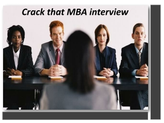 How to crack MBA interviews