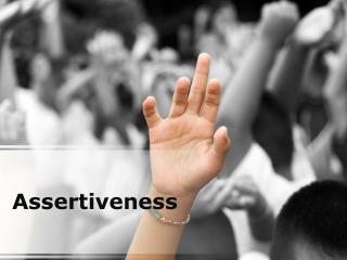 assertiveness (modern) powerpoint presentation content: 133