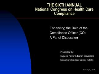 THE SIXTH ANNUAL  National Congress on Health Care Compliance