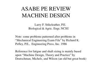 ASABE PE REVIEW MACHINE DESIGN