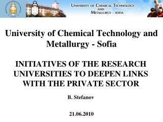 University of Chemical Technology and Metallurgy - Sofia