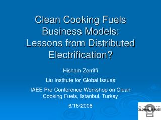 Clean Cooking Fuels Business Models: Lessons from Distributed  Electrification