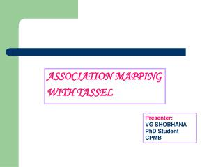 ASSOCIATION MAPPING WITH TASSEL