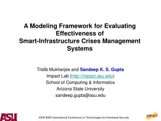A Modeling Framework for Evaluating Effectiveness of  Smart-Infrastructure Crises Management Systems