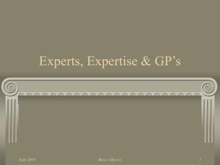 Experts, Expertise  GP s