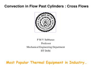 Convection in Flow Past Cylinders : Cross Flows