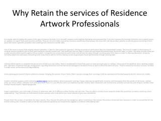 Why Retain the services of Residence Artwork Professionals