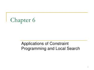 Applications of Constraint Programming and Local Search