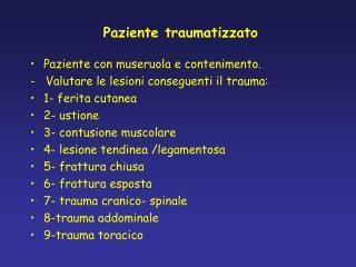 Paziente traumatizzato