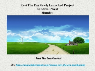 Ravi the Era Residential Apartments Kandivali Mumbai
