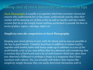 Taking care of stock fotografie with essential tips